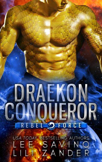 Draekon Conqueror (Rebel Force Book 2)