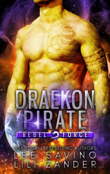 Draekon Pirate (Rebel Force Book 3)