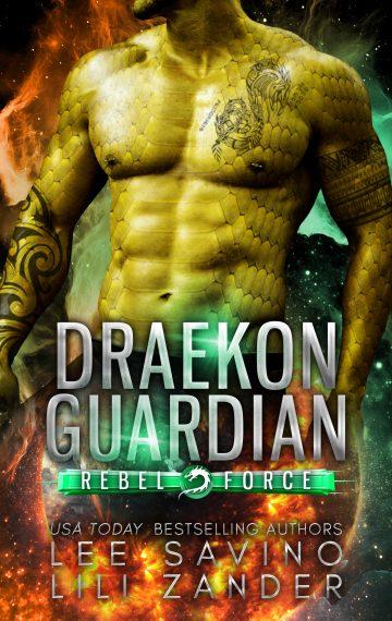 Draekon Guardian (Rebel Force Book 5)